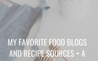 Episode 13 | My Favorite Food Blogs and Recipe Sources + A Few Extra Tips