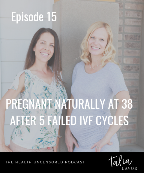 Episode 15 | Pregnant Naturally at 38 After 5 Failed IVF Cycles